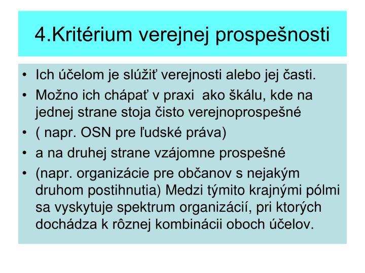 4.Kritérium verejnej prospešnosti