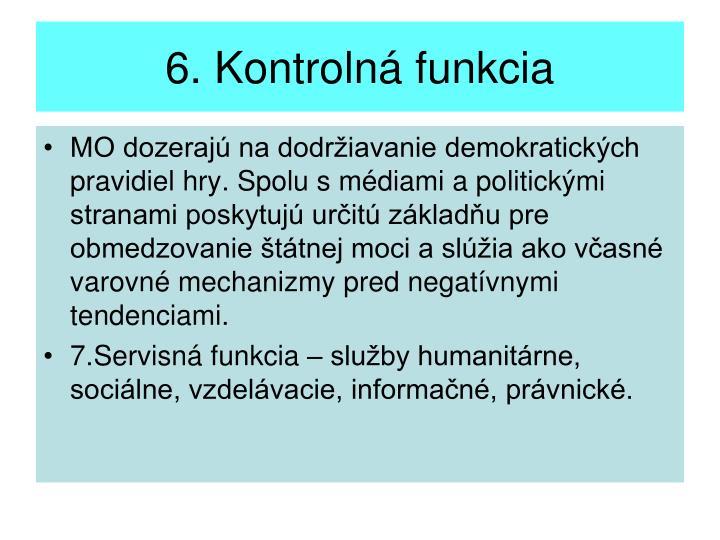 6. Kontrolná funkcia