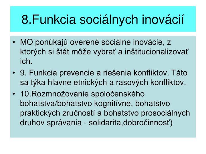 8.Funkcia sociálnych inovácií