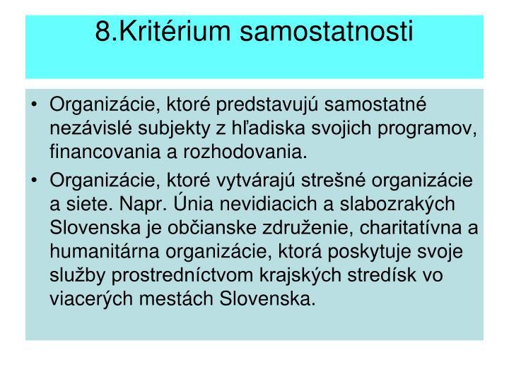 8.Kritérium samostatnosti