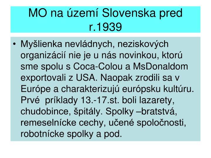 MO na území Slovenska pred r.1939