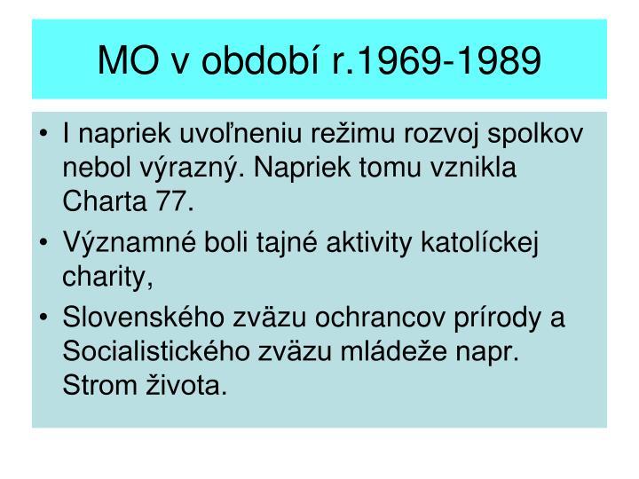 MO v období r.1969-1989