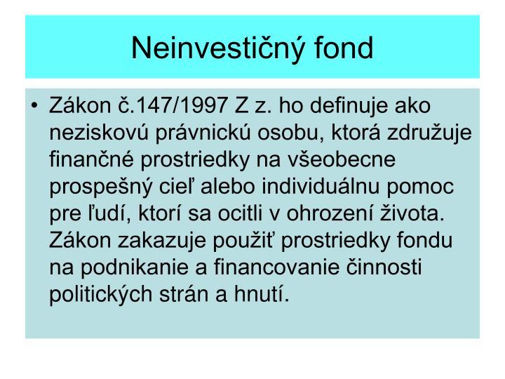 Neinvestičný fond