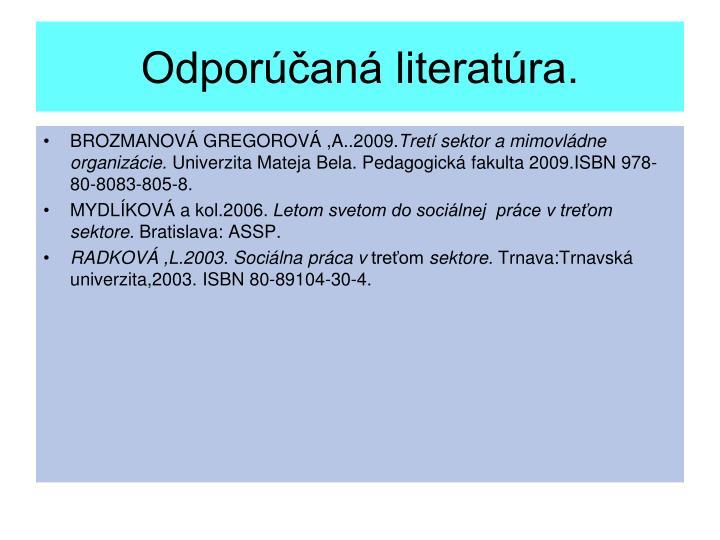Odporúčaná literatúra.