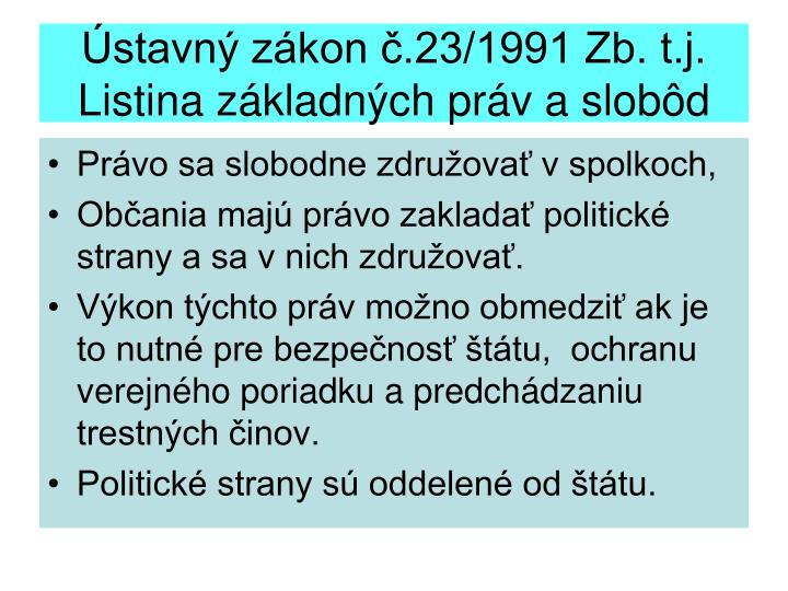 Ústavný zákon č.23/1991 Zb. t.j. Listina základných práv a slobôd