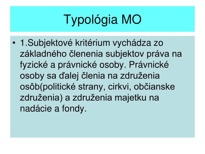 Typológia MO
