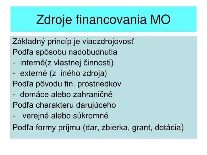 Zdroje financovania MO