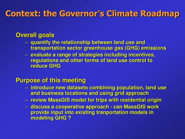 Context the governor s climate roadmap
