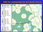 edg for restaurants on the south shore