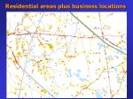 residential areas plus business locations