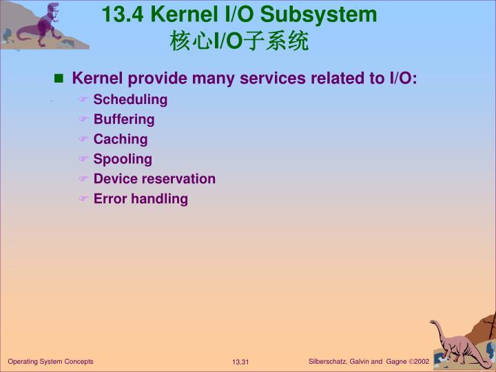 13.4 Kernel I/O Subsystem