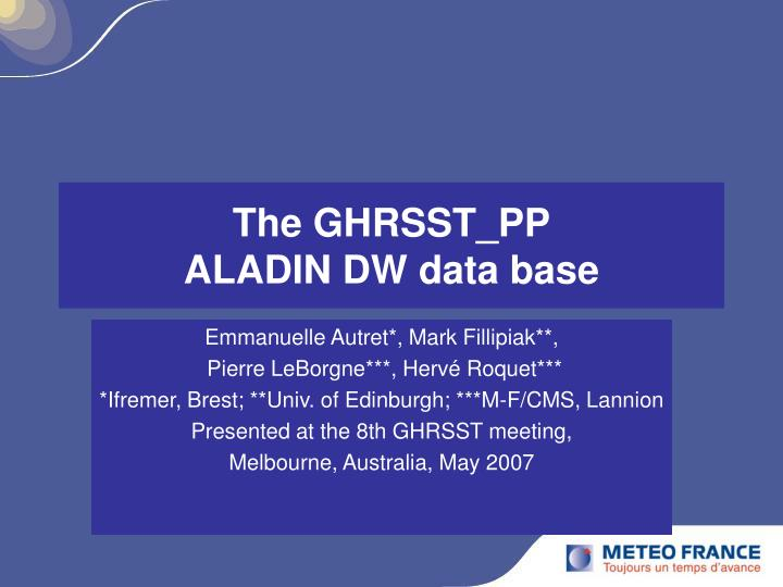 The ghrsst pp aladin dw data base