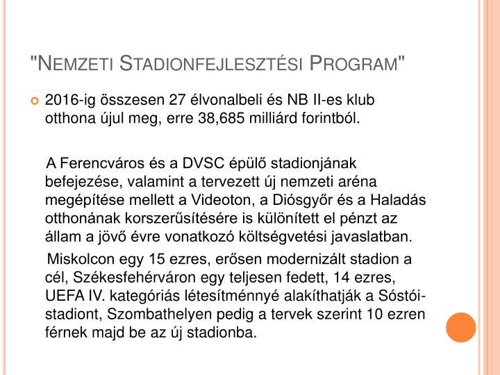 """""""Nemzeti Stadionfejlesztési Program"""""""
