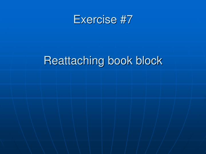 Exercise #7