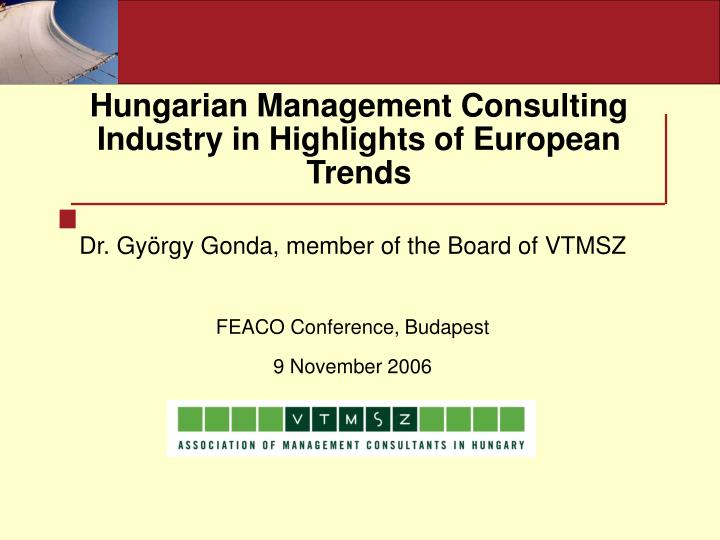 Hungarian management consulting industry in highlights of european trends