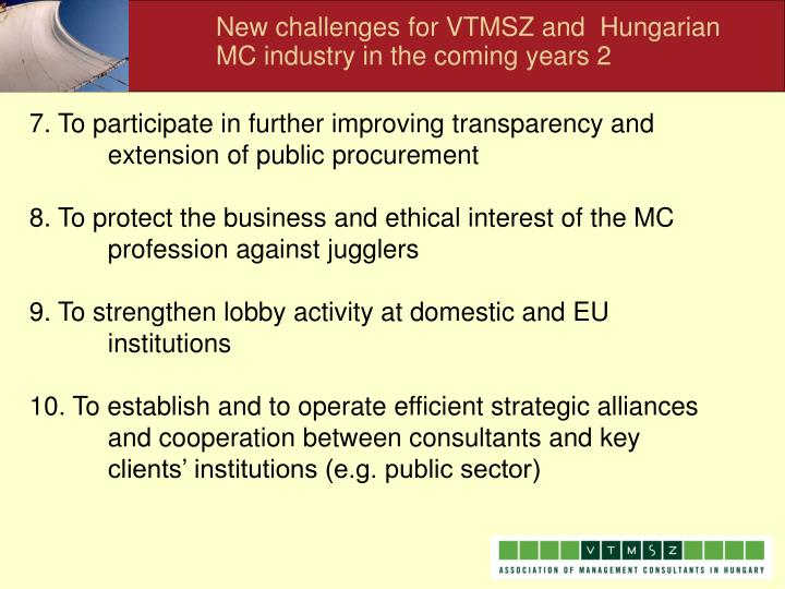 New challenges for VTMSZ and  Hungarian MC industry in the coming years 2