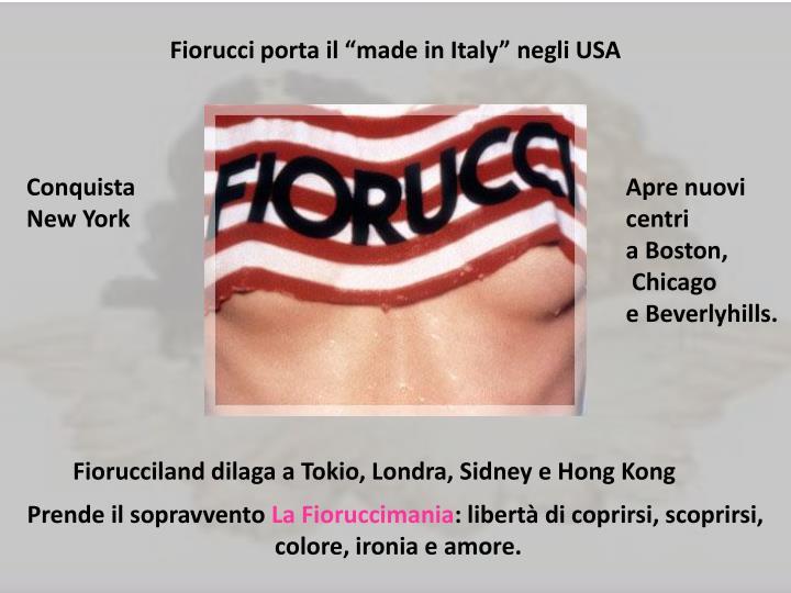 """Fiorucci porta il """"made in Italy"""" negli USA"""