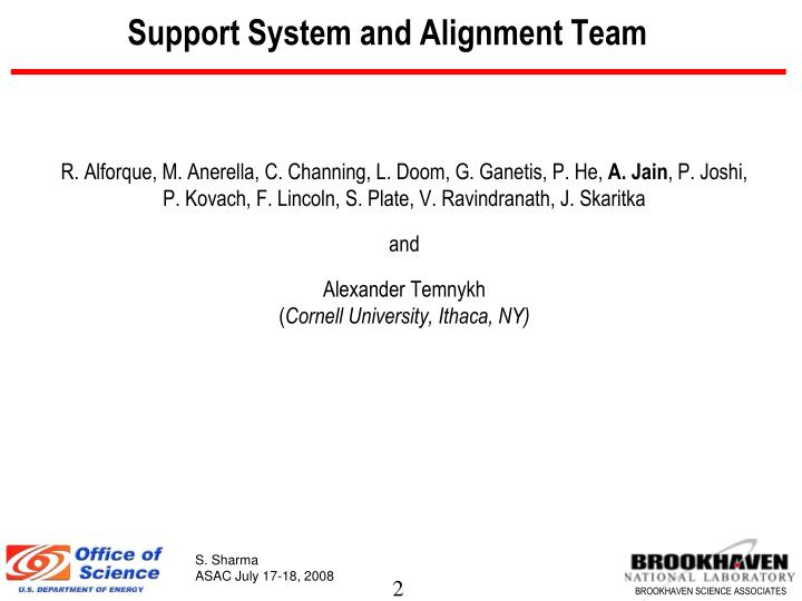 Support system and alignment team