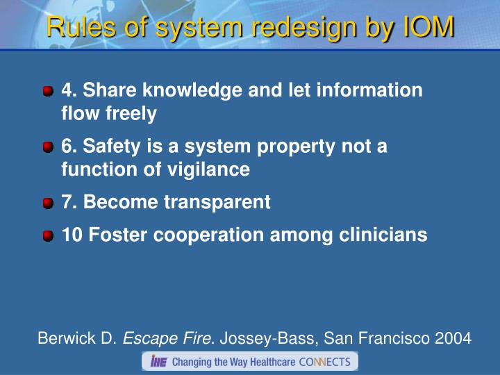 Rules of system redesign by IOM