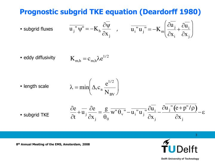 Prognostic subgrid TKE equation (Deardorff 1980)