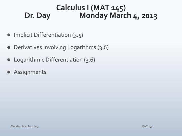 Calculus i mat 145 dr day mon day march 4 2013
