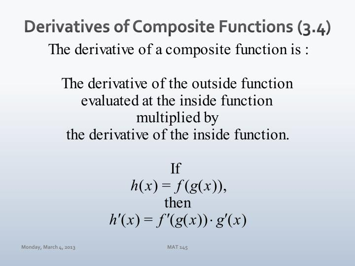 Derivatives of composite functions 3 4