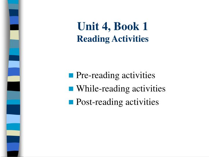Unit 4 book 1 reading activities