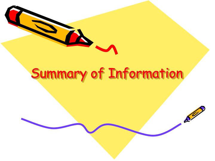 Summary of information