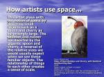 how artists use space4