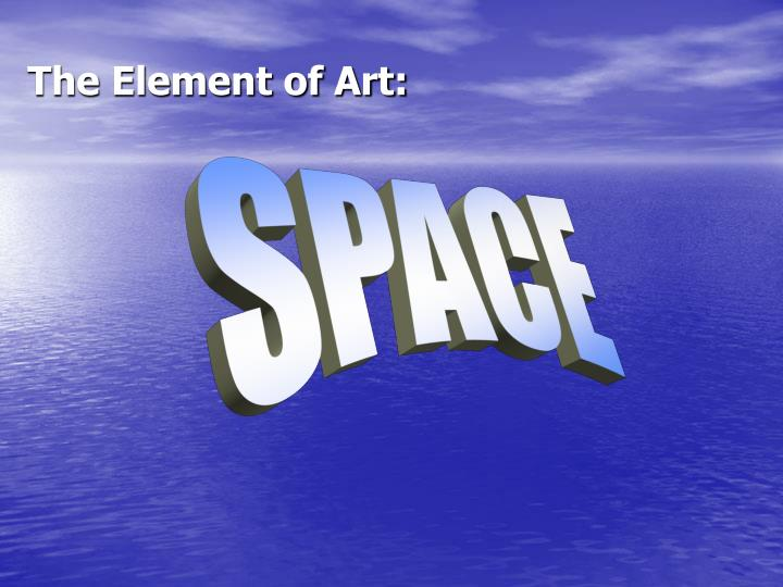 The element of art