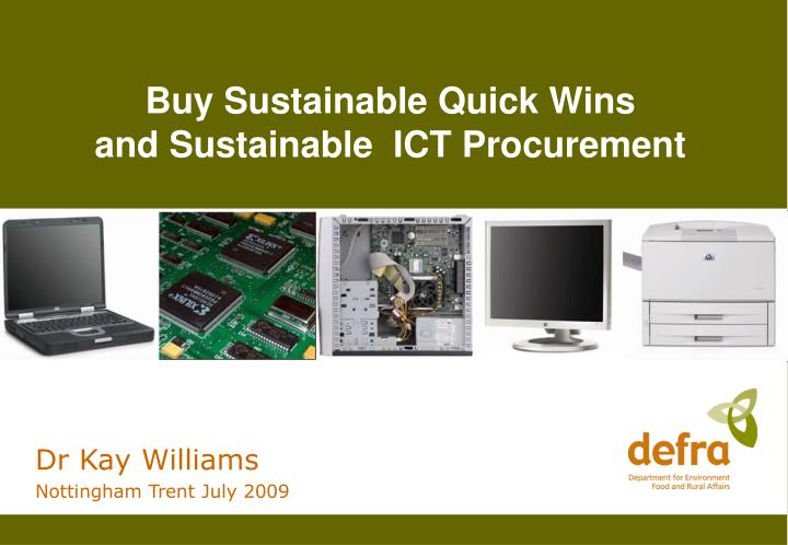 Buy sustainable quick wins and sustainable ict procurement