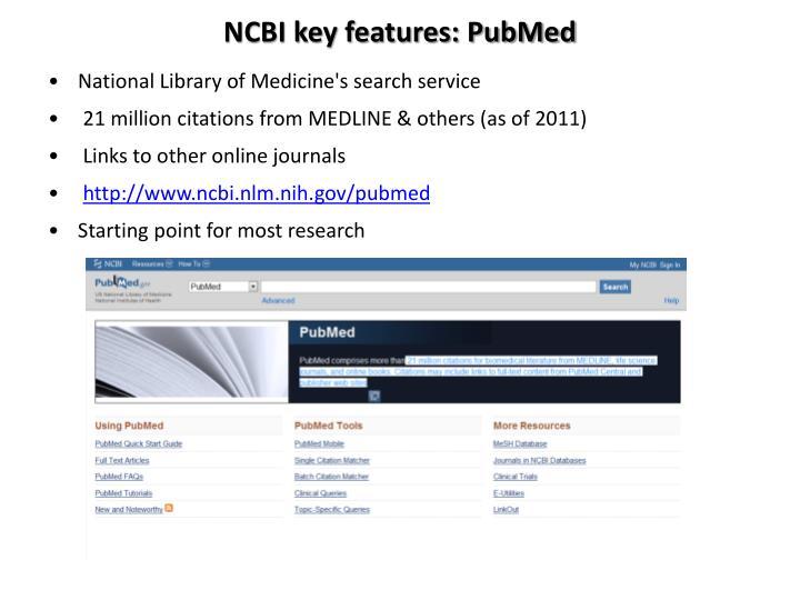 NCBI key features: PubMed