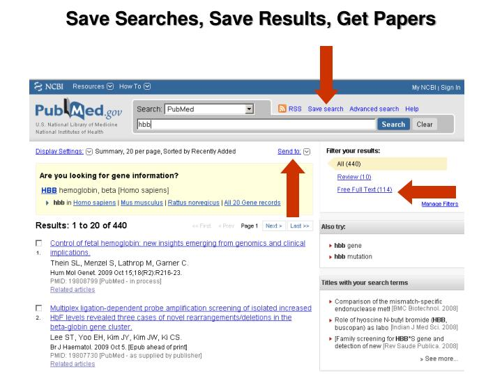 Save Searches, Save Results, Get Papers