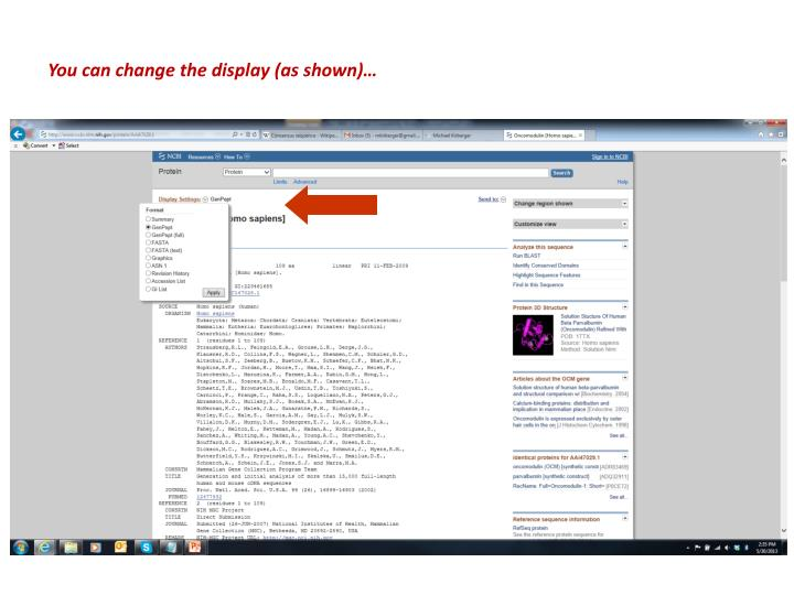 You can change the display (as shown)…