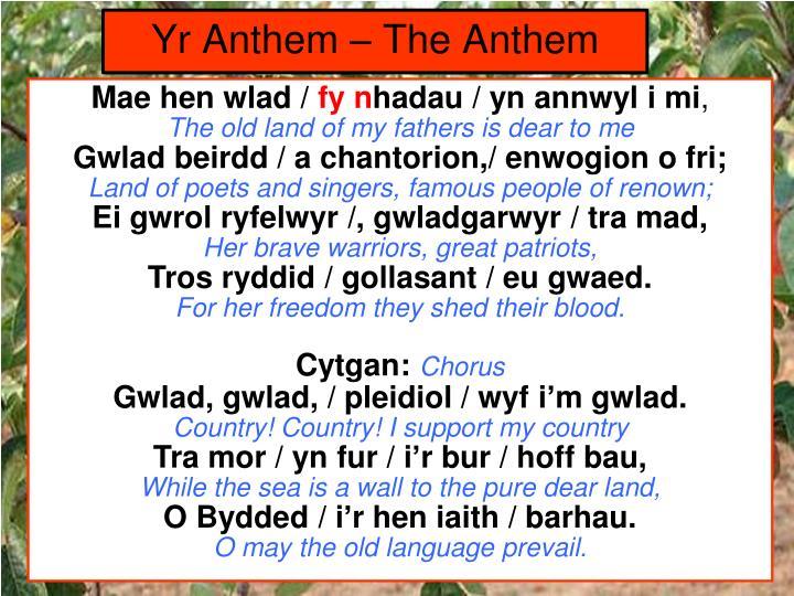 Yr Anthem – The Anthem