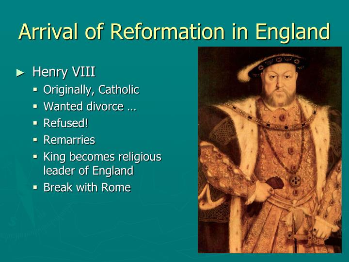 Arrival of Reformation in England