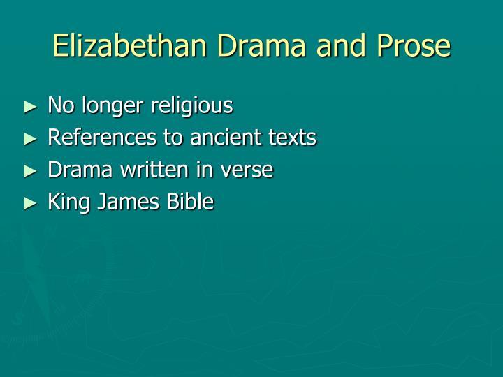 Elizabethan Drama and Prose