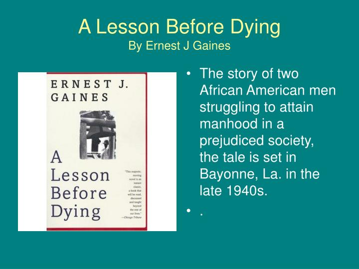 the lesson before dying essay
