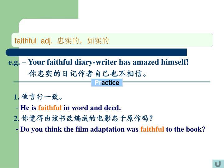 faithful  adj.