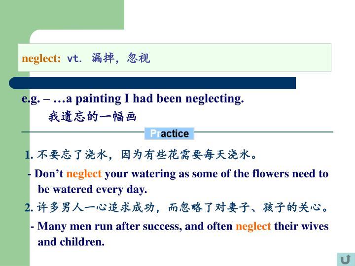 neglect: