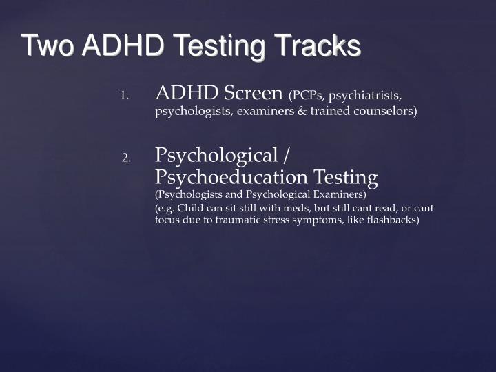 Two ADHD Testing Tracks