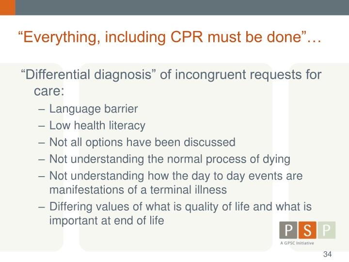 """Everything, including CPR must be done""…"