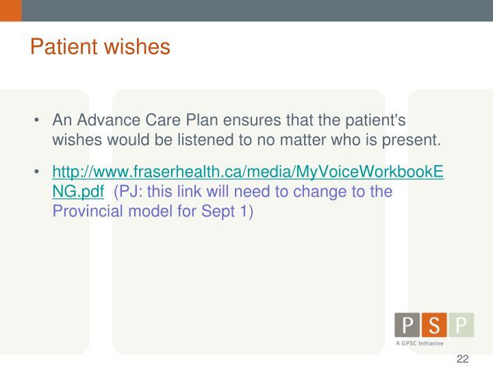 Patient wishes