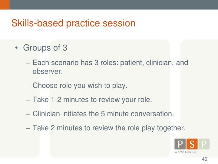 Skills-based practice session