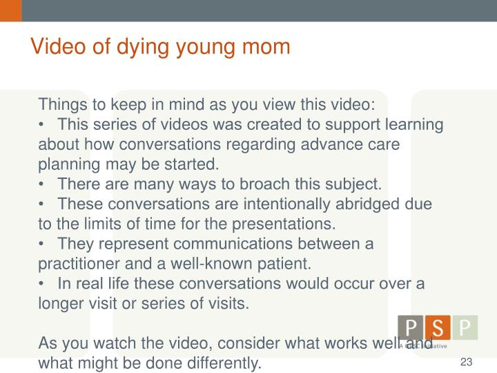 Video of dying young mom