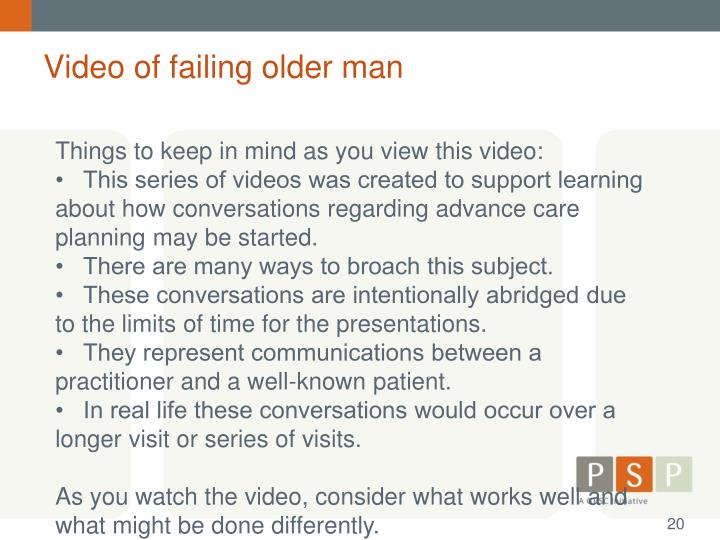 Video of failing older man