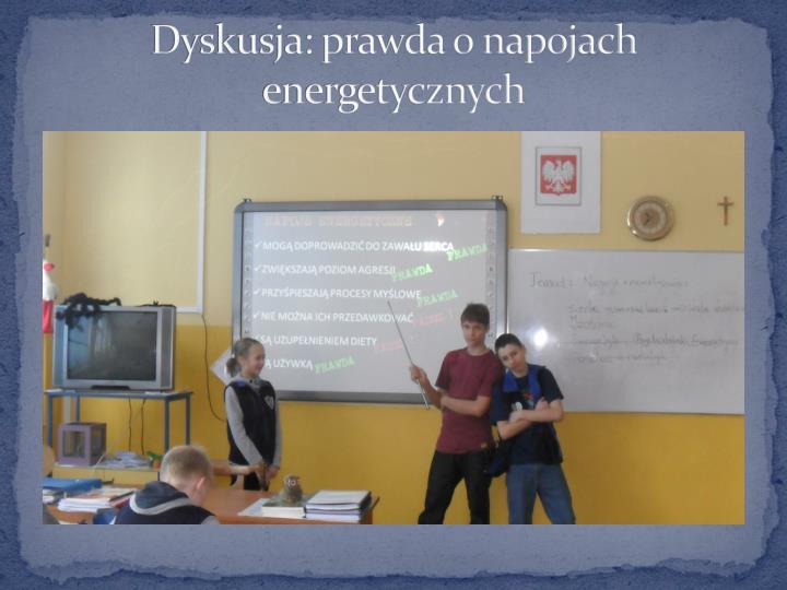 Dyskusja: prawda o napojach energetycznych
