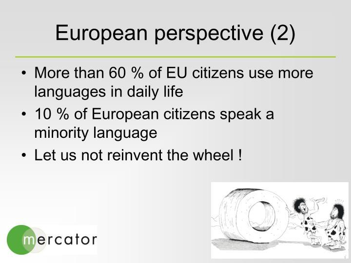 European perspective (2)