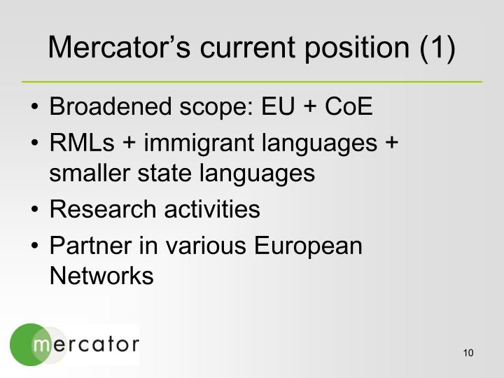 Mercator's current position (1)