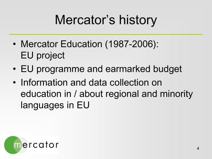 Mercator's history